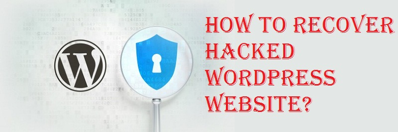 how to recover hacked wordpress website