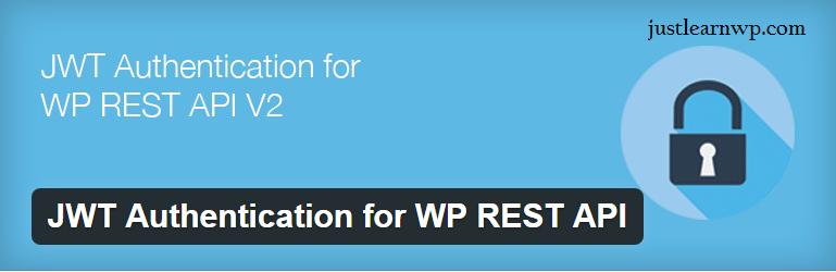 JWT Authentication for WordPress REST API — WordPress Plugins WP REST API