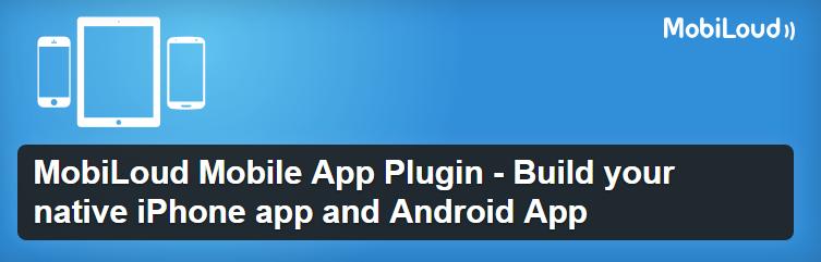 MobiLoud Mobile App Plugin WordPress mobile site plugins