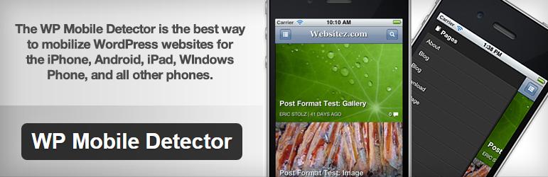 WP Mobile Detector- WordPress Mobile Plugin