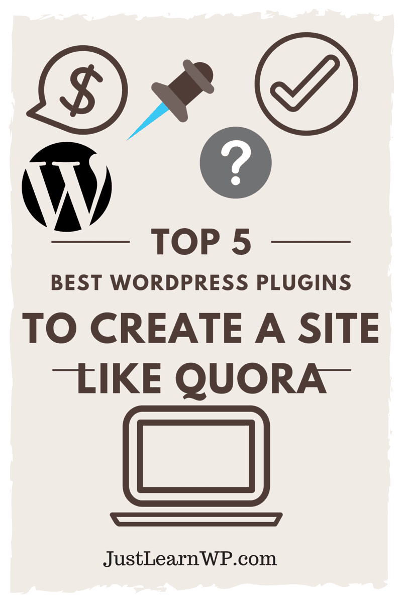 5 Best WordPress Plugins To Create A Site Like Quora