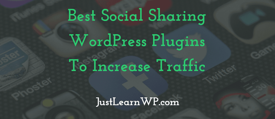 Best Social Sharing WordPress Plugins To Increase Traffic 2017 2018 2019