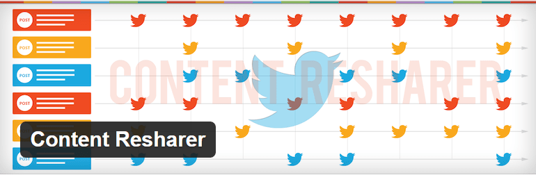 Content Resharer- Social Sharing WordPress Plugins To Increase Traffic