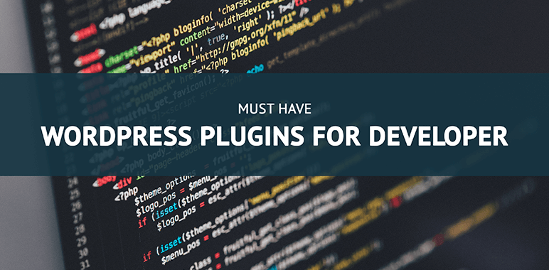 Must have WordPress plugin for developer