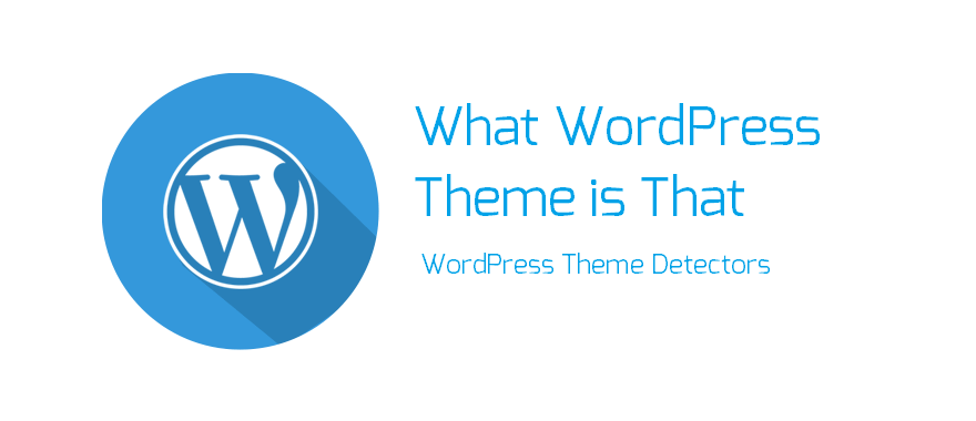 WordPress Theme Detector - what-wordpress-theme-is-that