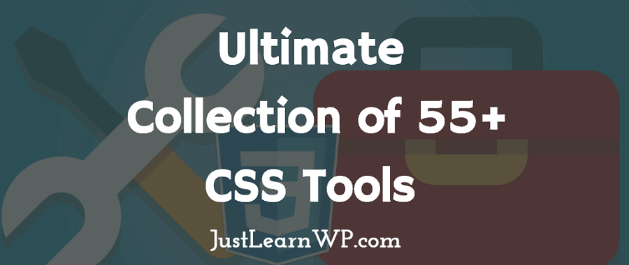 Ultimate Collection of 55+ CSS3 CSS Tools