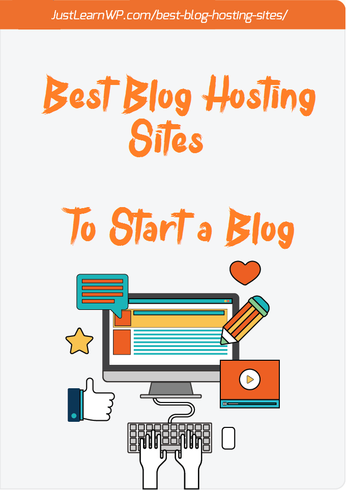 Best Blog Hosting Sites - To Start a Blog in 2017