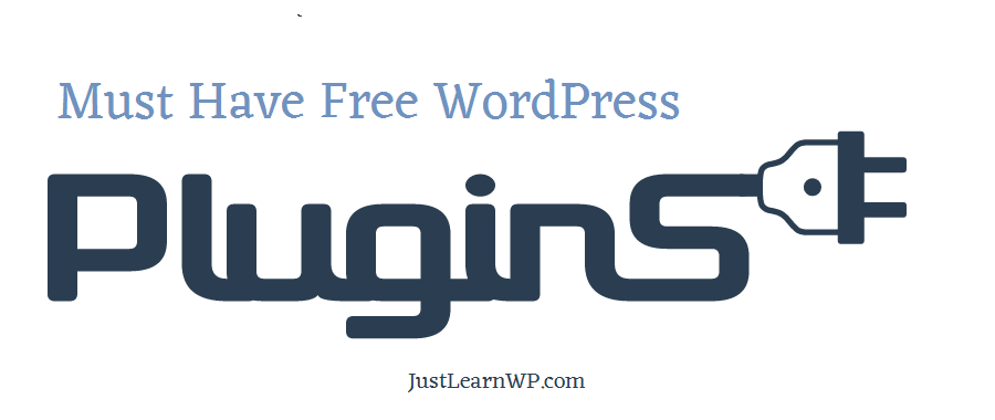 Must Have Free WordPress Plugins