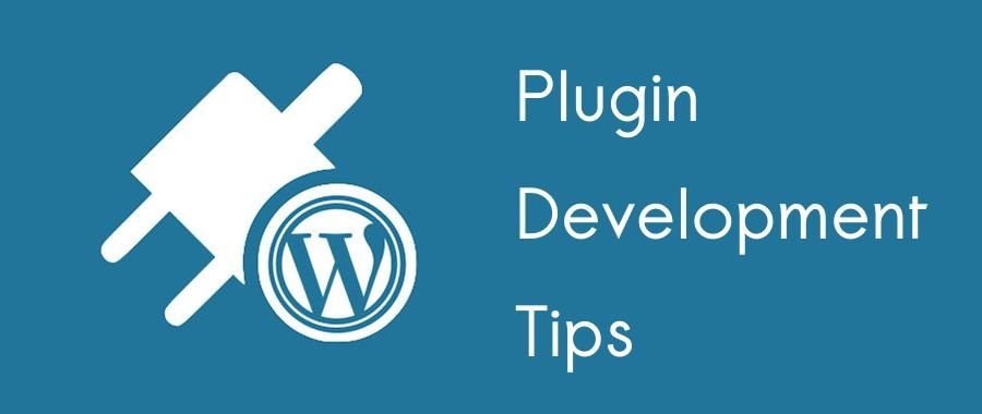 Best-WordPress-Plugins-Development-Tips