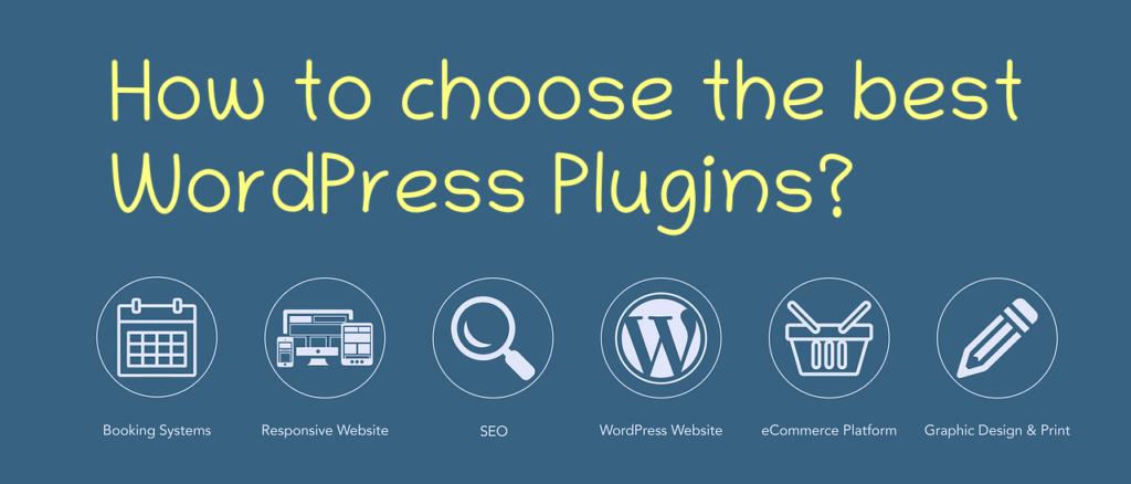 How To Choose The Best WordPress Plugins