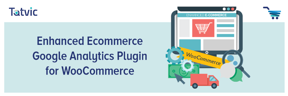 Enhanced Ecommerce Google Analytics Plugin for WooCommerce