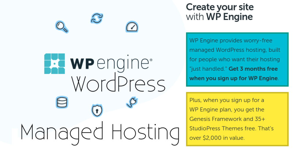 Get 3 months free + Genesis Framework and 35+ StudioPress Themes free when you sign up for WP Engine.