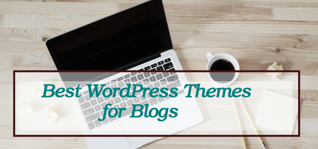 best wordpress themes for blogs 2020
